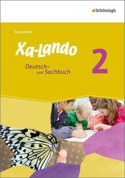 Xa-Lando / Xa-Lando – Deutsch- und Sachbuch – Ausgabe B für Baden-Württemberg