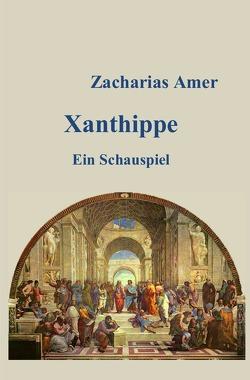 Xanthippe von Amer,  Zacharias