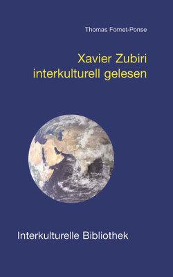Xavier Zubiri interkulturell gelesen von Fornet-Ponse,  Thomas