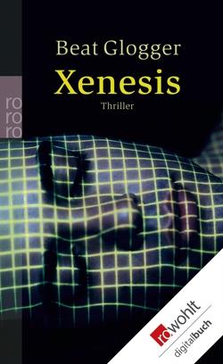 Xenesis von Glogger,  Beat