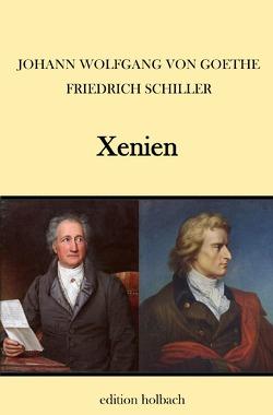 Xenien von Schiller,  Friedrich, von Goethe,  Johann Wolfgang