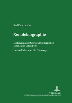 Xenolektographie von Katschthaler,  Karl