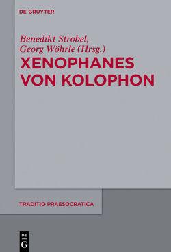 Xenophanes von Kolophon von Strobel,  Benedikt, Wöhrle,  Georg