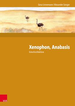 Xenophon, Anabasis von Linnemann,  Gesa, Senger,  Alexander