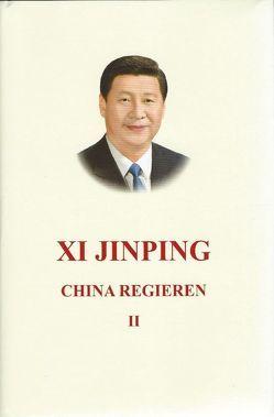 Xi Jinping China Regieren II von Xi,  Jinping