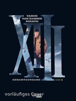 XIII Gesamtausgabe 5 von Van Hamme,  Jean, Vance