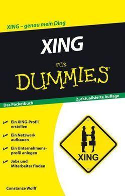 XING für Dummies von Wolff,  Constanze