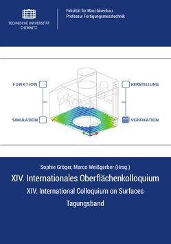 XIV. Internationales Oberflächenkolloquium – XIV. International Colloquium on Surfaces von Gröger,  Sophie, Weißgerber,  Marco