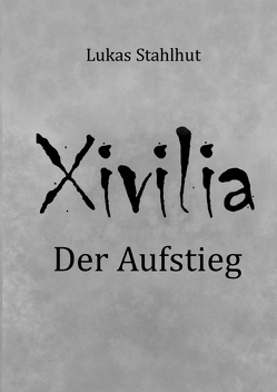 Xivilia von Stahlhut,  Lukas