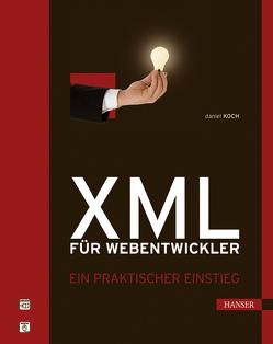 XML für Webentwickler von Koch,  Daniel
