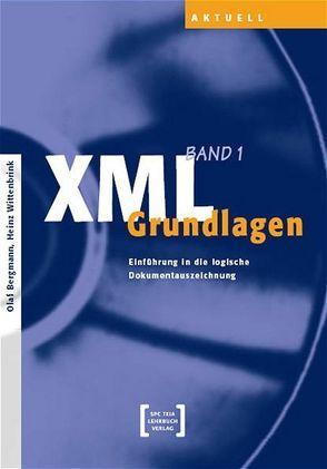 XML – Grundlagen von Wittenbrink,  Heinz
