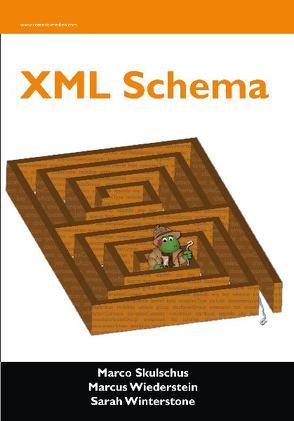 XML Schema von Skulschus,  Marco, Wiederstein,  Marcus, Winterstone,  Sarah