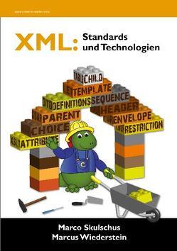 XML: Standards und Technologien von Skulschus,  Marco, Wiederstein,  Marcus