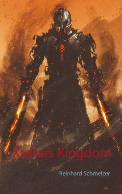 Xsatars Kingdom von Schmelzer,  Reinhard