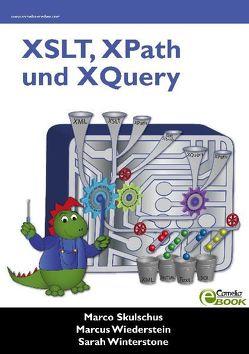 XSLT, XPath und XQuery von Skulschus,  Marco, Wiederstein,  Marcus