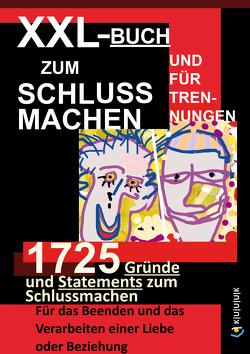 XXL-Buch zum Schluss Machen und für Trennungen von Mueller,  Werner