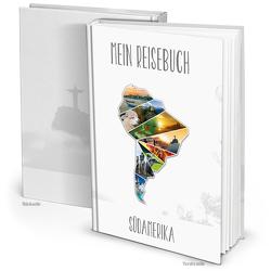 XXL Kontinent SÜD-AMERIKA Reisetagebuch (Hardcover A4, Blankoseiten)