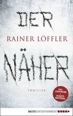 XXL-Leseprobe: Der Näher von Löffler,  Rainer