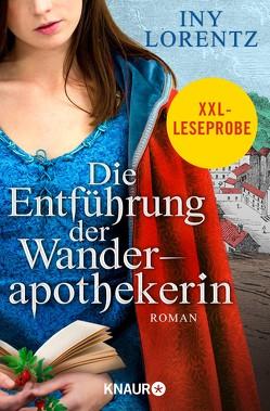 XXL-Leseprobe: Die Entführung der Wanderapothekerin von Lorentz,  Iny