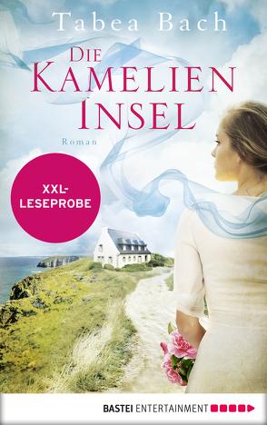 XXL-Leseprobe: Die Kamelien-Insel von Bach,  Tabea
