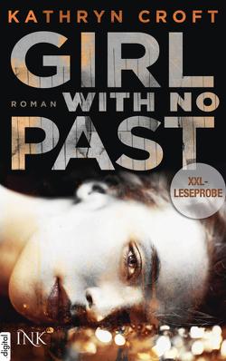 XXL-Leseprobe: Girl With No Past von Croft,  Kathryn, Müller,  Barbara