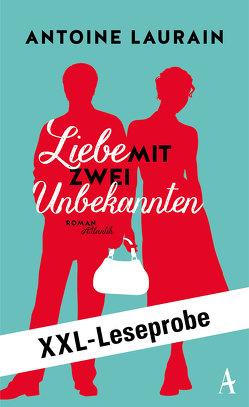 XXL-LESEPROBE: Laurain – Liebe mit zwei Unbekannten von Kalscheuer,  Claudia, Laurain,  Antoine