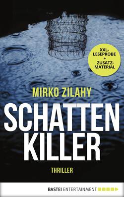 XXL-Leseprobe: Schattenkiller von Neeb,  Barbara, Schmidt,  Katharina, Zilahy,  Mirko
