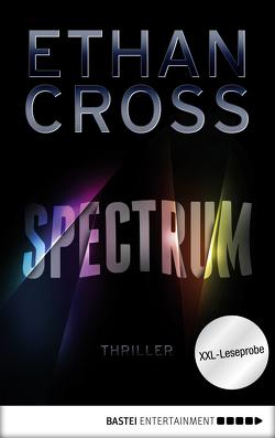 XXL-Leseprobe: Spectrum von Cross,  Ethan, Schumacher,  Rainer