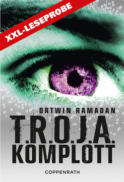 XXL-Leseprobe – T.R.O.J.A. Komplott von Ramadan,  Ortwin