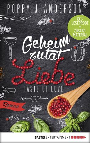 XXL-Leseprobe: Taste of Love – Geheimzutat Liebe von Anderson,  Poppy J.