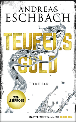 XXL-Leseprobe: Teufelsgold von Eschbach,  Andreas