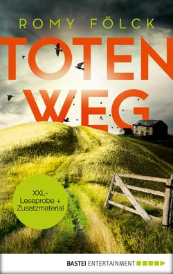XXL-Leseprobe: Totenweg von Fölck,  Romy