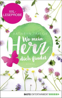 XXL-Leseprobe: Wo mein Herz dich findet von Taylor,  Kathryn