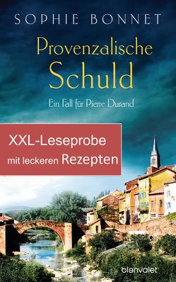 XXL-Leseprobe zu Provenzalische Schuld – mit Rezepten aus dem Kochbuch Provenzalischer Genuss von Bonnet,  Sophie