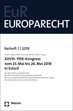 XXVIII. FIDE-Kongress vom 23. Mai bis 26. Mai 2018 in Estoril von Hatje,  Armin, Müller-Graff,  Peter Christian