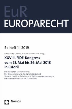 XXVIII. FIDE-Kongress vom 23. Mai bis 26. Mai 2018 in Estoril von Hatje,  Armin, Müller-Graff,  Peter Christian