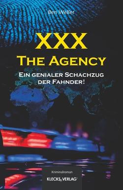 XXX – The Agency von Weller,  Ben