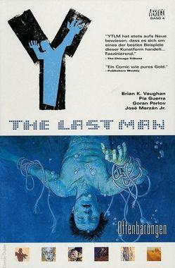 Y: The last Man von Chadwick,  Paul, Guerra,  Pia, Marzan,  José, Vaughan,  Brian K.
