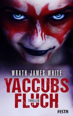 Yaccubs Fluch von White,  Wrath James