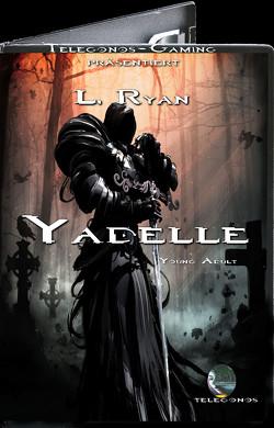 Yadelle von L.,  Ryan