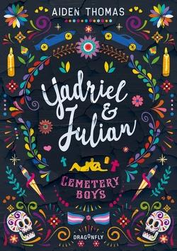 Yadriel und Julian. Cemetery Boys von Lemke,  Stefanie Frida, Thomas,  Aiden