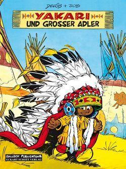 Yakari und Großer Adler von Dérib, Job, Ribeaupierre,  Claude de, Schott,  Eckart