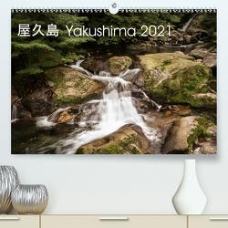 Yakushima – Japans Weltnaturerbe (Premium, hochwertiger DIN A2 Wandkalender 2021, Kunstdruck in Hochglanz) von Lohse-Koch,  Steffen