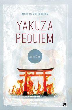 Yakuza Requiem von Neuenkirchen,  Andreas
