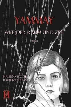 YAMMAY von Bouraima,  Birgit, Stock,  Kristina