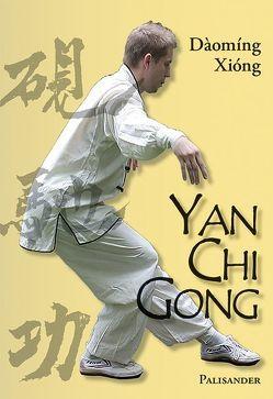 Yan Chi Gong von Albrecht,  Maik, Xióng,  Dàomíng