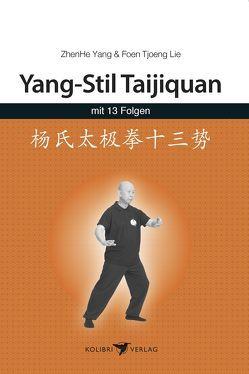 Yang-Stil Taijiquan mit 13 Folgen von Lie,  Foen Tjoeng