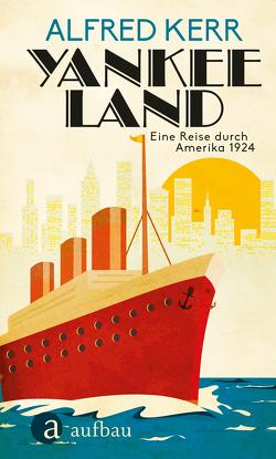 Yankee Land von Kerr,  Alfred