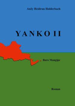 Yanko II von Holderbach,  Anzy Heidrun