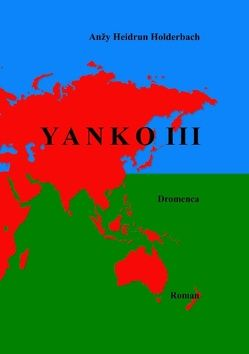 Yanko III von Holderbach,  Anzy Heidrun